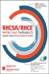 RHCSA/RHCE RED HAT LINUX CERTIFICATION STUDY GUIDE (EXAMS EX200 & EX300) 7E
