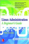 LINUX ADMINISTRATION: A BEGINNER´S GUIDE 7E