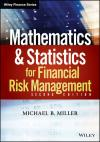 MATHEMATICS AND STATISTICS FOR FINANCIAL RISK MANAGEMENT 2E