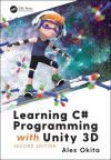 LEARNING C# PROGRAMMING WITH UNITY 3D 2E