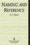 NAMING AND REFERENCE. THE LINK OF WORD TO OBJECT