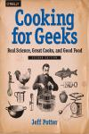 COOKING FOR GEEKS 2E. REAL SCIENCE, GREAT COOKS, AND GOOD FOOD