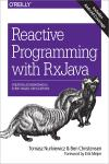 REACTIVE PROGRAMMING WITH RXJAVA. CREATING ASYNCHRONOUS, EVENT-BASED APPLICATIONS