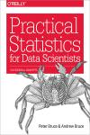 PRACTICAL STATISTICS FOR DATA SCIENTISTS. 50 ESSENTIAL CONCEPTS