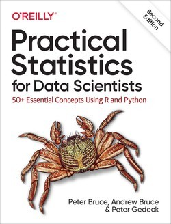 PRACTICAL STATISTICS FOR DATA SCIENTISTS 2E