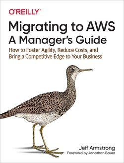 MIGRATING TO AWS: A MANAGER´S GUIDE
