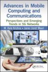 ADVANCES IN MOBILE COMPUTING AND COMMUNICATIONS. PERSPECTIVES AND EMERGING TRENDS IN 5G NETWORKS