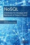 NOSQL: DATABASE FOR STORAGE AND RETRIEVAL OF DATA IN CLOUD