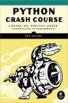 PYTHON CRASH COURSE. A HANDS-ON, PROJECT-BASED INTRODUCTION TO PROGRAMMING