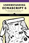 UNDERSTANDING ECMASCRIPT 6. THE DEFINITIVE GUIDE FOR JAVASCRIPT DEVELOPERS