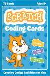 SCRATCH CODING CARDS. CREATIVE CODING ACTIVITIES FOR KIDS