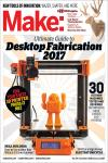 MAKE: VOLUME 54. DESKTOP FABRICATION GUIDE 2017
