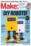 MAKE: VOLUME 55. BOT FACTORY