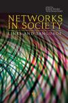 NETWORKS IN SOCIETY. LINKS AND LANGUAGE